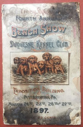 Official Catalogue Fourth Annual Bench Show of Dogs under the...