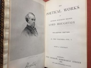 The Poetical Works of Richard Monckton Milnes, Lord Broughton (2 volumes, 1876, presentation copy to Lord Battersea)