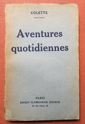 Aventures Quotidiennes, inscribed to her theatrical friend, Edmond Roze. Colette, de Jouvenel