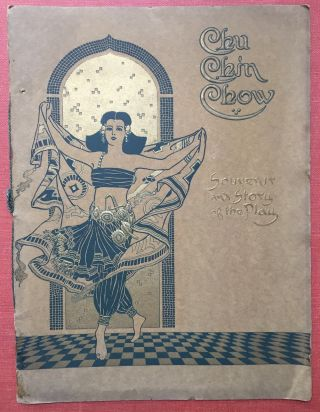 Souvenir Program: Chu Chin Chow, a Musical Tale of the East, by Oscar Asche, presented by William...