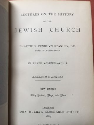 Lectures on the History of the Jewish Church (3 volumes, finely bound, 1885)