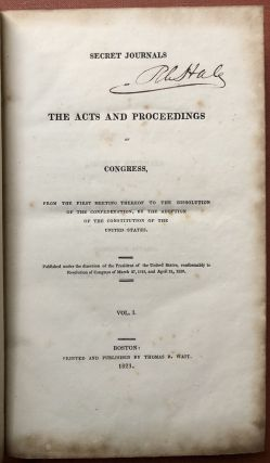Secret Journals of the Acts and Proceedings of Congress... Vol. I (1) only (1821)