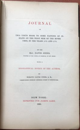 A Journal of Two Visits made to some Nations of Indians on the west side of the River Ohio, in the years 1772 and 1773...with a biographical notice of the author