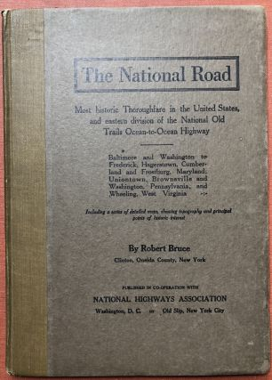 The National Road, Most historical Thoroughfare in the United States...