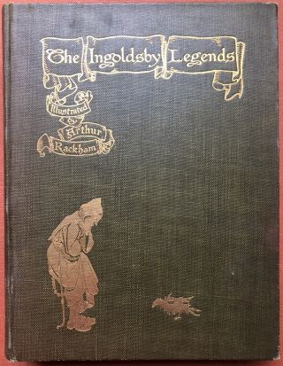 The Ingoldsby Legends, illustrated by Arthur Rackham (1907 first American, 24 mounted plates)....