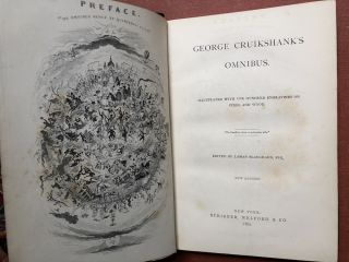 George Cruikshank's Omnibus, illustrated with One Hundred Engravings on Steel...