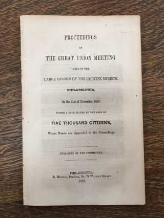 Proceedings of the Great Union Meeting Held in the Large...