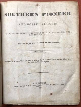 The Southern Pioneer and Gospel Visiter [a.k.a.] The Balitmore Southern...