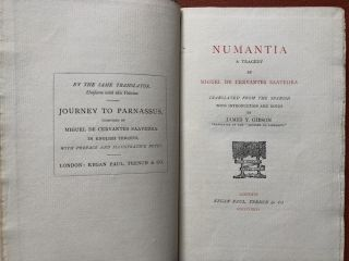 Numantia. A Tragedy by Miguel de Cervantes Saavedra. Translated from the Spanish with...