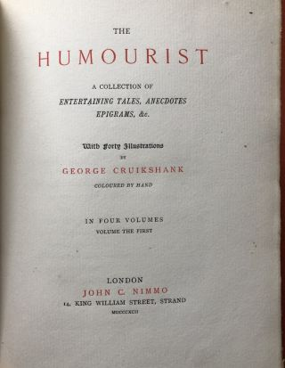 The Humourist, a Collection of Entertaining Tales, Anecdotes Epigrams &c (4 volumes, 260 printed, 1892)