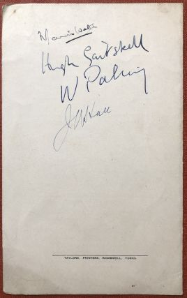 Programme of Proceedings, National Union of Mineworkers Annual Demonstration and Ball, Thornes park, Wakefield, Saturday, June 18th 1949: SIGNED BY MAURICE WEBB, J. A. HALL, HUGH GAITSKELL, AND WILLIAM PALING