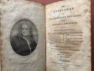 The Evidences of Christian Religion, with Additional Discourses on the...