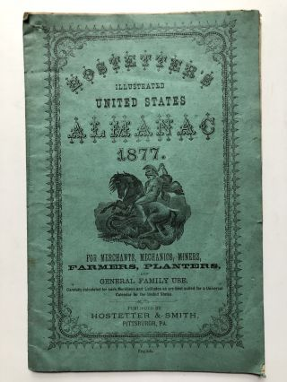 Hostetters illustrated United States Almanac 1877