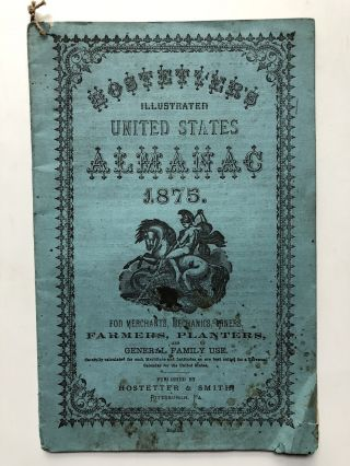 Hostetters illustrated United States Almanac 1875