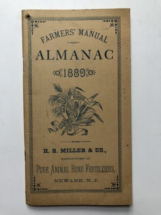 Farmers' Manual and Almanac 1889. H. S. Miller Co