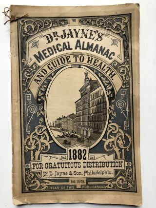 "Dr. Jayne's Medical Almanac and Guide to Health 1882 ""for..."