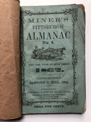 Hunt & Miner's no. 4 Pittsburgh Almanac, 1862