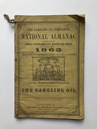 The Gargling Oil Company's National Almanac...1863