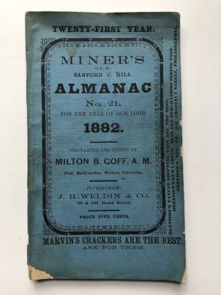 Miner's old Sanford C. Hill Almanac no. 21, 1882
