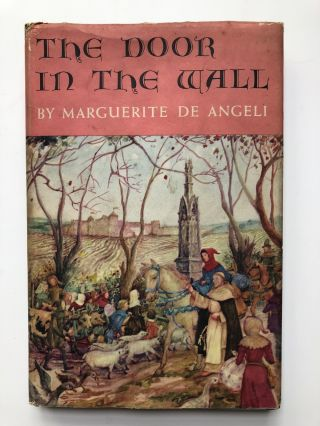 The Door in the Wall (First edition, 1949, signed, in jacket, Newbery Winner
