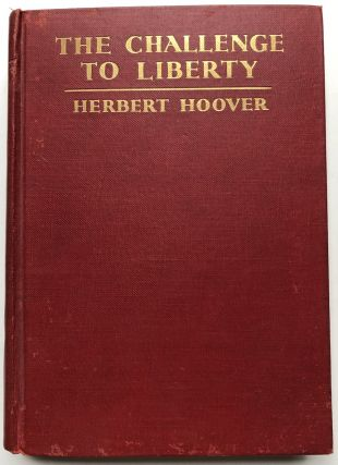 The Challenge to Liberty - signed copy