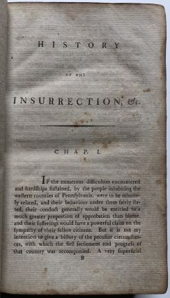 History of the Insurrection, in the Four Western Counties of Pennsylvania: in the year MDCCXCIV [1794]