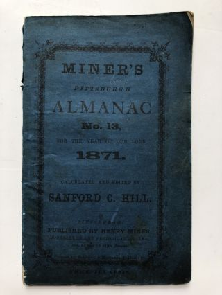 Miner's Pittsburgh Almanac No. 13, 1871