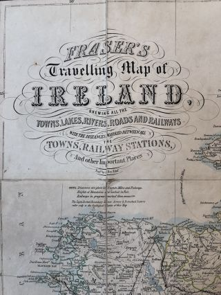 Fraser's Travelling Map of Ireland, Shewing all the Towns, Lakes, Rivers, Roads and Railways...
