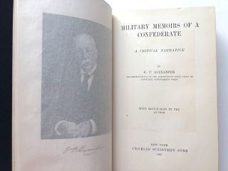 Military Memoirs of a Confederate, a Critical Narrative