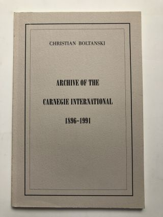 Archive of the Carnegie International 1896-1991. Christian Boltanski