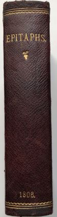 A Collection of Epitaphs and Monumental Inscriptions, Historical, Biographical, Literary, and Miscellaneous, to Which Is Prefixed, an Essay on Epitaphs by Dr. Johnson (2 volumes in one, 1806)