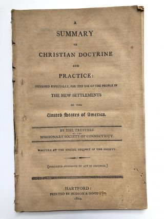 A summary of Christian doctrine and practice, designed especially, for the use of the people in...