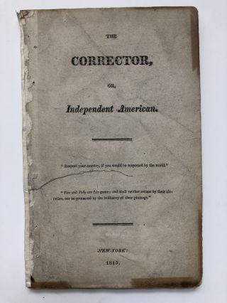 The Corrector, or, Independent American, Nos. 1 & 2 (1815-1816)
