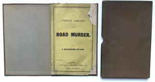A Complete Narrative of the Road Murder. By a Barrister-at-Law