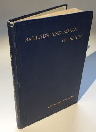 Ballads and Songs of Spain - inscribed copy. Leonard Williams