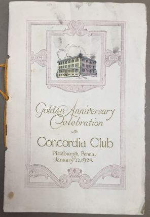 Golden Anniversary Celebration, Concordia Club, Pittsburgh, Penna. January 22, 1924