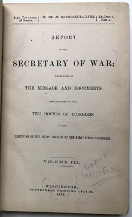 Report of the Secretary of War (1876)...Vol. III: Report of the Chief of Ordnance