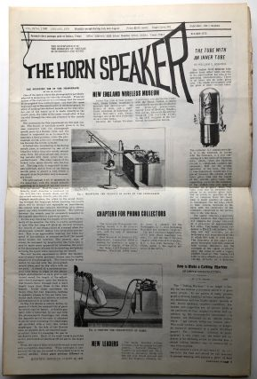The Horn Speaker, the newspaper for the hobbyist of vintage electronics and sound, 21 issues from January 1973 - September 1975