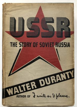 USSR, the Story of Soviet Russia. Walter Duranty