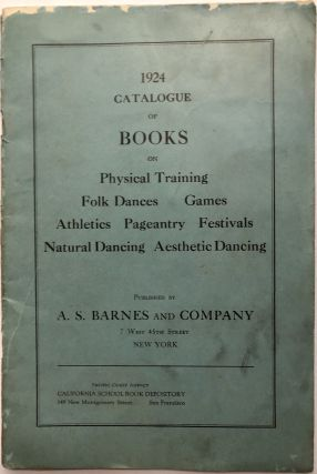 1924 Catalogue of Books on Physical Training, Folk Dances, Games, Athletics, Pageantry,...