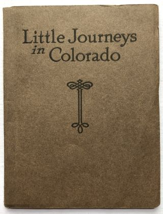 Little Journeys in Colorado. L. M. Allen