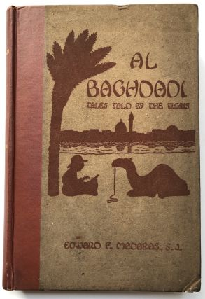 Al Baghdadi: Tales Told By the Tigris