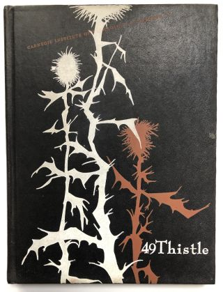 1949 Carnegie Institute of Technology Yearbook - The Thistle (Andy Warhol's senior year, with a...