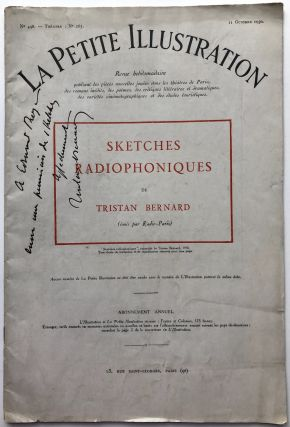 La Petite Illustration, 11 Octobre 1930, with SKETCHES RADIOPHONIQUES by Bernard; inscribed by...