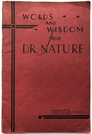 Words and Wisdom from Dr. Nature. Theo Hollie, Joseph Theodore