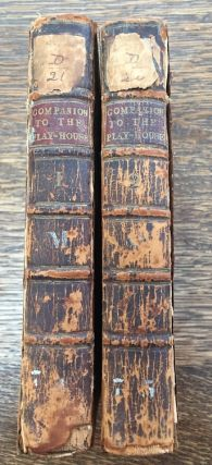 The Companion to the Play-House: or, An Historical Account of...