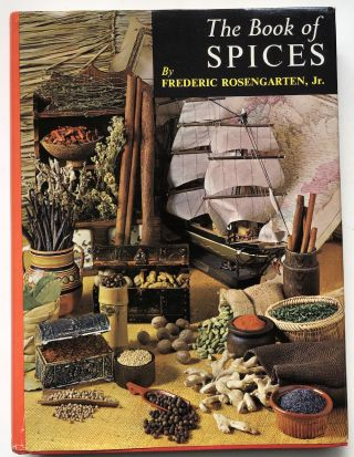 The Book of Spices. Frederic Rosengarten Jr