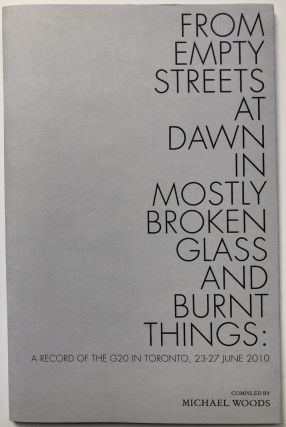 From empty streets at dawn in mostly broken glass and burnt things, a record of the G20 in...