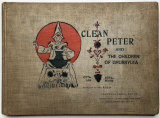 Clean Peter And the Children of Grubbylea. Ottilia Adelborg, trans. Ada Wallas