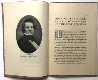 J. J. Gillespie Company: One Hundred Years, Eighteen Hundred and Thirty-Two - Nineteen Hundred and Thirty Two
